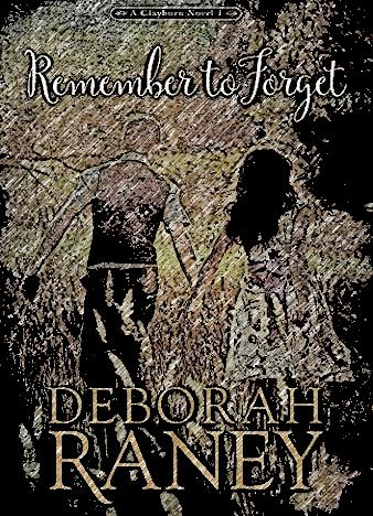 Remember-To-Forget-By-Deborah-Raney