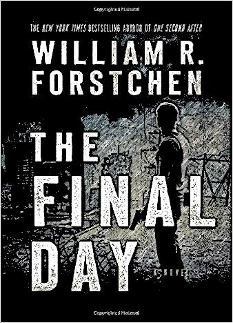 The-Final-Day-By-William-R.-Forstchen