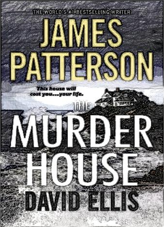 the-murder-house-by-james-patterson