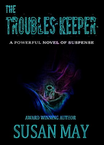 The-Troubles-Keeper-By-Susan-May