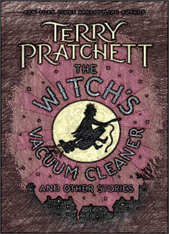 The-Witch's-Vacuum-Cleaner-And-Other-Stories-By-Terry-Pratchett