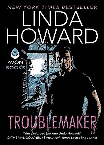 Troublemaker-By-Linda-Howard