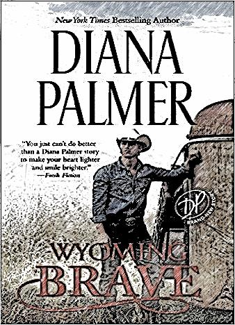 Wyoming-Brave-By-Diana-Palmer