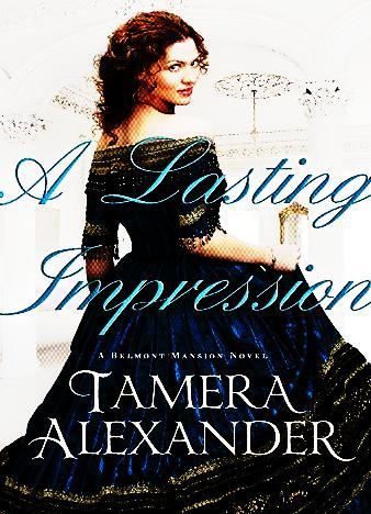 A-Lasting-Impression-By-Tamera-Alexander