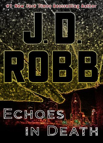 Echoes-In-Death-By-J.-D.-Robb