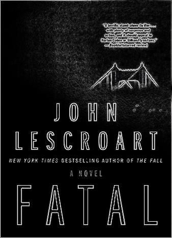 Fatal-By-John-Lescroart