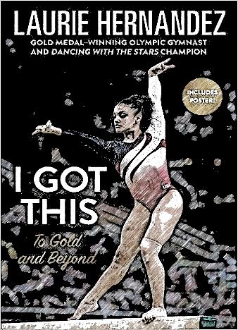 I-Got-This-By-Laurie-Hernandez