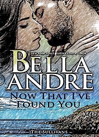 Now-That-I've-Found-You-By-Bella-Andre
