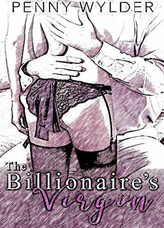 The-Billionaire's-Virgin-By-Penny-Wylder