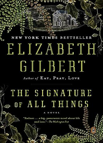 The-Signature-Of-All-Things-By-Elizabeth-Gilbert