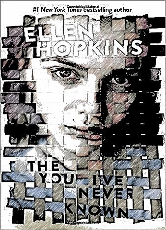 The-You-I've-Never-Known-By-Ellen-Hopkins